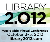 Library 2.012 Worldwide Virtual Conference