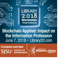 Library 2.018 Blockchain Web Conference June 7, 2018