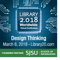 Library 2.018 Design Thinking Web Conference March 8, 2018