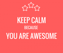 Keep calm because you are awesome text on red background