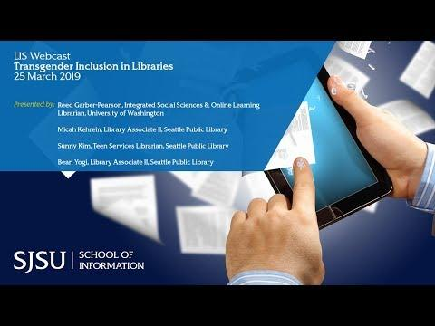 Transgender Inclusion in Libraries - SJSU - School of Information