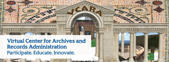 Virtual Center for Archives and Records Administration -- Participate. Educate. Innovate.