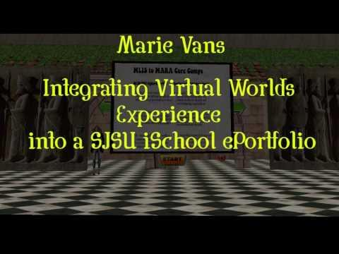 Real World Advantages through Virtual World Experiences: Learning, Networking, E-Portfolio Building, and Interviewing