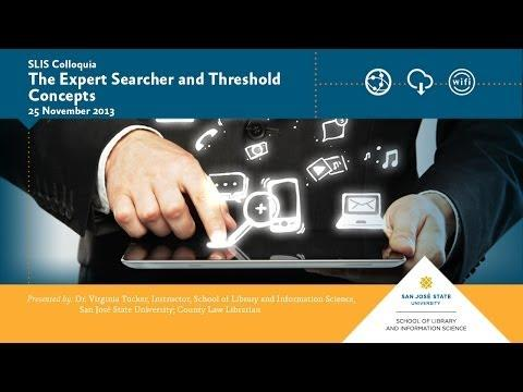 The Expert Searcher and Threshold Concepts