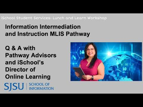 Lunch and Learn Workshop: Information Intermediation and Instruction MLIS Pathway