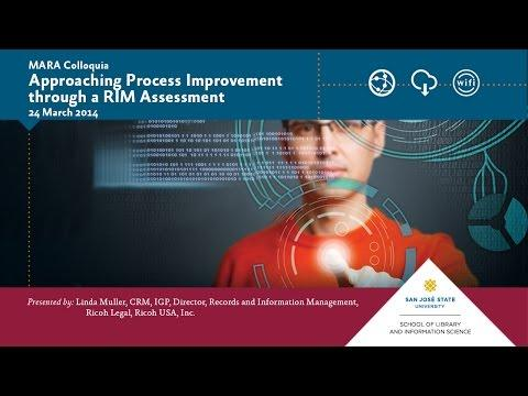 Approaching Process Improvement through a RIM Assessment