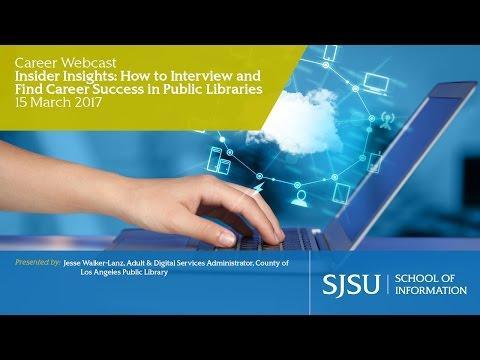 Looking for a Career in Public Libraries? The SJSU iSchool has the Inside Scoop with Career Webinars