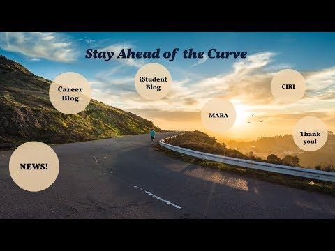 Stay Ahead of the Curve