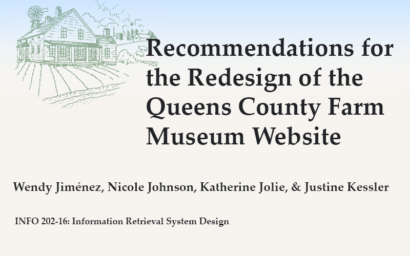 Recommendations for the Redesign of the Queens County Farm Museum Website