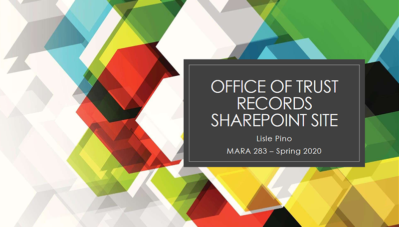Office of Trust Records Sharepoint Site