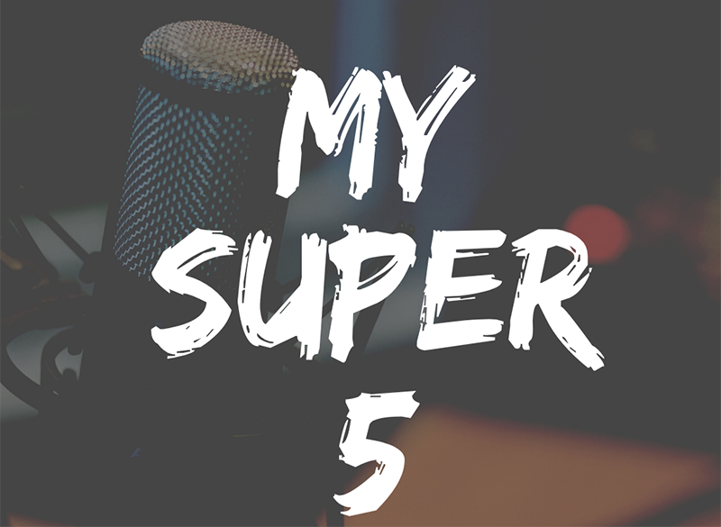 My Super 5: A Podcast Series by David Vargas