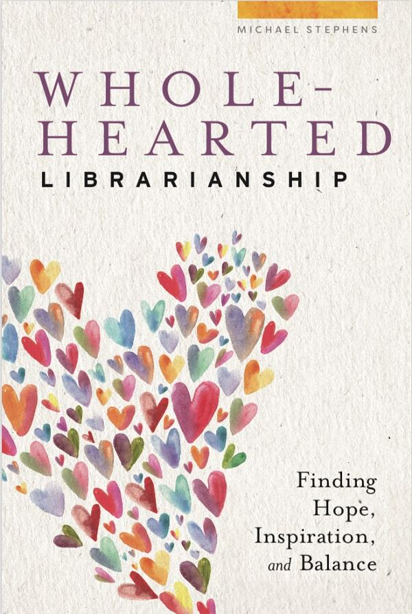 Wholehearted Librarianship book cover