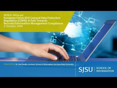 European Union (EU) General Data Protection Regulation (GDPR): A Path Towards Records/Information Management Compliance