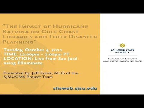 The Impact of Hurricane Katrina on Gulf Coast Libraries and Their Disaster Planning