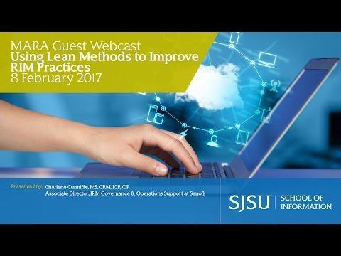 Using Lean Methods to Improve RIM Practices