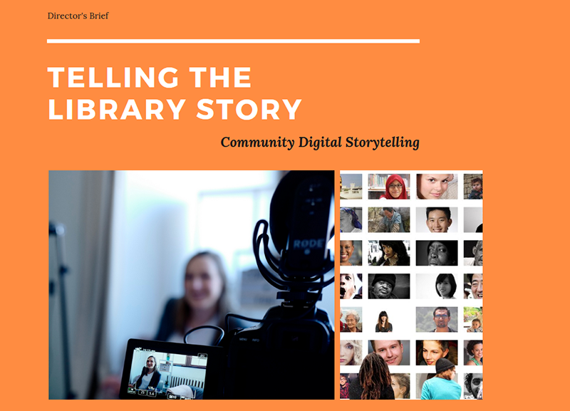 Telling the Library Story: Community Digital Storytelling