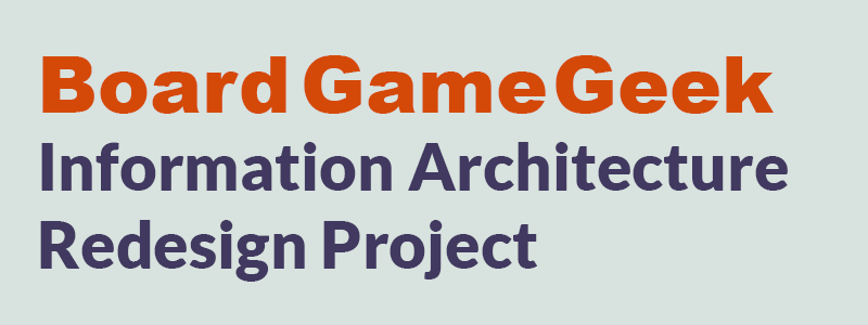 BoardGameGeek Information Architecture Redesign