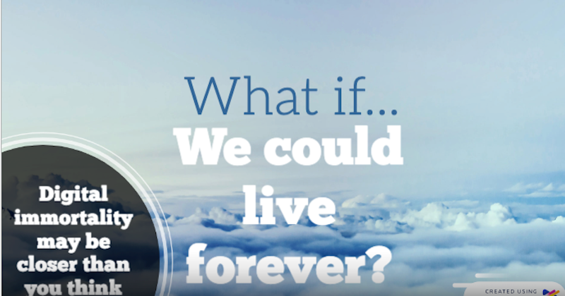 What if we could live forever?